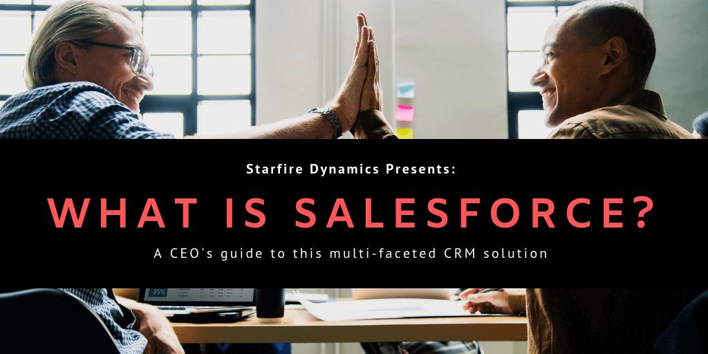 What is Salesforce? (Enterprise Edition)