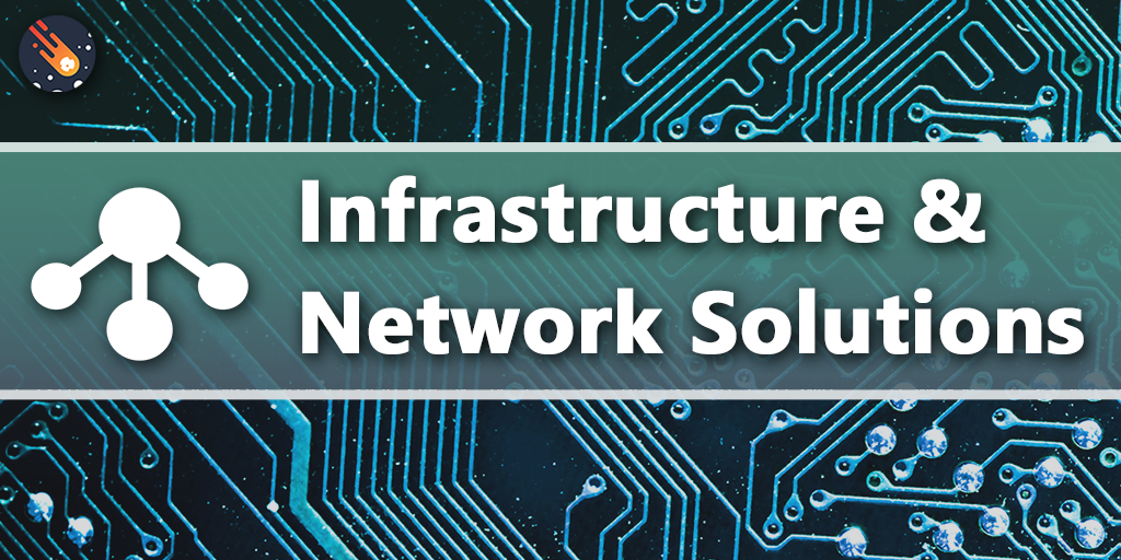 Infrastructure & Network Solutions