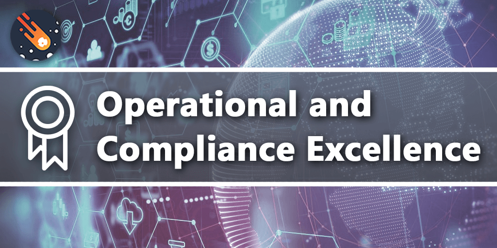 Operational and Compliance Excellence