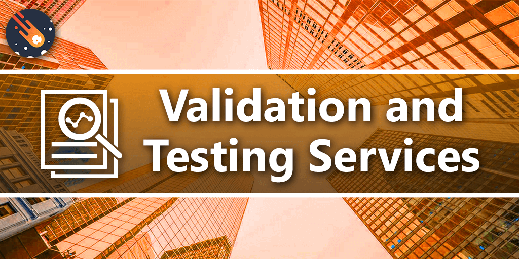 Validation and Testing Services